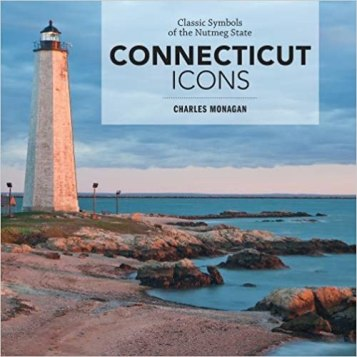"Cover of Charles Monagan's ""Connecticut Icons"""