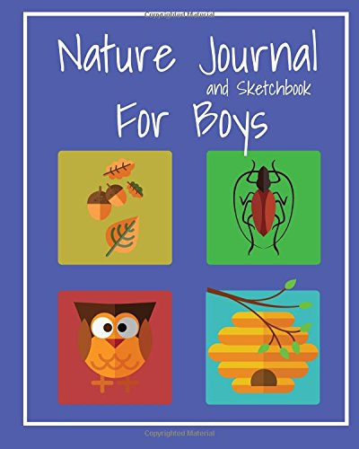 Nature Journal And Sketchbook For Boys Prompted Notebook Observations