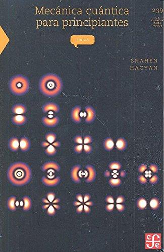 Mecánica cuántica para principiantes