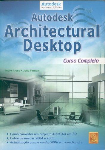 Autodesk. Architectural Desktop. Curso Completo