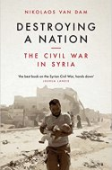 Afbeeldingsresultaat voor Destroying a Nation. The Civil War in Syria, 2017)