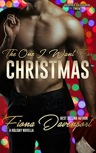 The One I Want For Christmas by Fiona Davenport