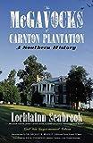 The McGavocks of Carnton Plantation: A Southern History