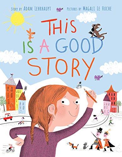 [Y8ssr.!BEST] This Is a Good Story by Adam Lehrhaupt RAR