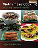 Product review for Vietnamese Cooking: My Family's Favorite Recipes