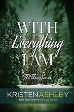 With Everything I Am by Kristen Ashley