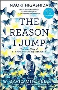the reason I jump by Naoki Higashida