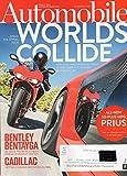 Automobile 2016 Magazine ALL-NEW 50-PLUS MPG PRIUS + 769-HP FERRARI F12TDF & INFINITI Q30 BENTLEY BENTAYGA WE DRIVE THE WORLD'S MOST EXPENSIVE