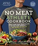 The No Meat Athlete Cookbook: Whole Food, Plant-Based Recipes to Fuel Your Workouts―and the Rest of Your Life