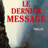 Le dernier message : Nicolas Beuglet