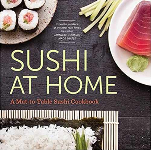 Sushi at Home, one of the cookbooks we use at Glover Gardens