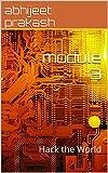 module 3: Hack the World