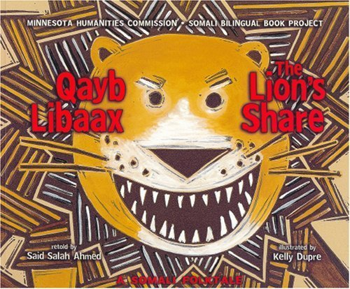 The Lion's Share Qayb Libaax by Said Salah Ahmed (2007-01-03): Amazon.com:  Books