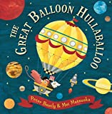 The Great Balloon Hullaballoo (Andersen Press Picture Books (Hardcover))