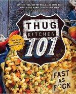 Thug Kitchen 101 Vegan Cookbook
