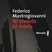 Ni vivants ni morts : Federico Mastrogiovanni