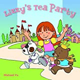 Lizzy's Tea Party: Picture Book