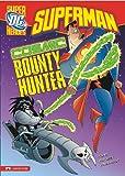 Cosmic Bounty Hunter (Superman)