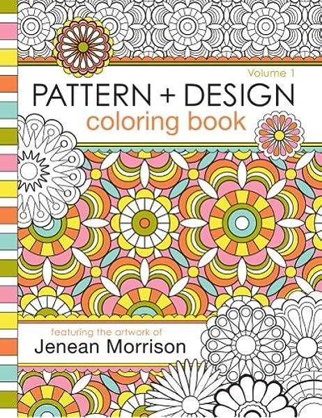 Pattern And Design Coloring Book Jenean Morrison Adult Coloring Books Volume 1 Morrison Jenean 9781479111534 Amazon Com Books