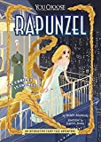 Rapunzel: An Interactive Fairy Tale Adventure (You Choose: Fractured Fairy Tales)
