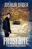 Frostbite (Modern Knights Book 1)