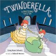 Cover art for TWINDERELLA: A FRACTIONED FAIRY TALE