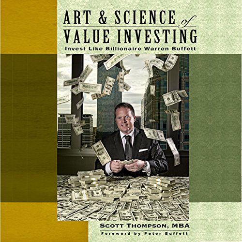 Art & Science of Value Investing: Invest Like Billionaire Warren Buffett
