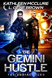 The Gemini Hustle: Book One of The Zodiac Files