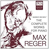Reger: Complete Works For Piano