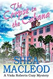 The Corpse in the Cabana: A Viola Roberts Cozy Mystery (Viola Roberts Cozy Mysteries Book 1)