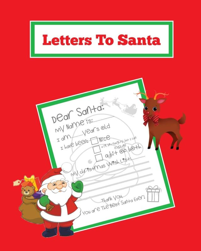 Letters To Santa: Blank Letter Templates To Write To Santa Claus