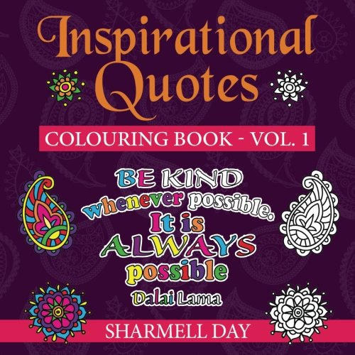 Inspirational Quotes: Colouring Book: Volume 1