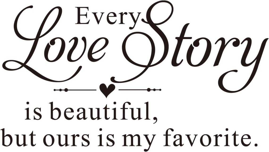 Download Every Love Story is Beautiful, but Ours is My Favorite ...