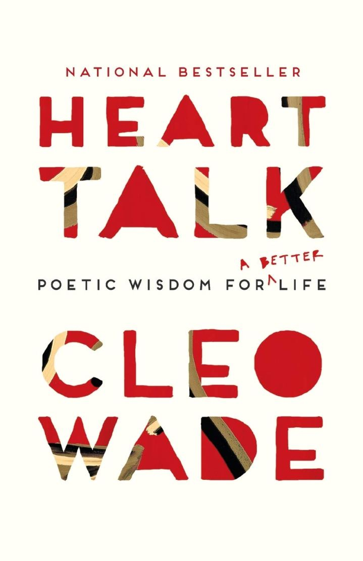 Heart Talk: Poetic Wisdom for a Better Life: Wade, Cleo ...