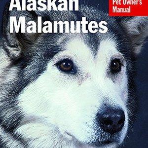 Alaskan Malamutes (Complete Pet Owner's Manual) 10