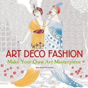 Art Deco Fashion (Art Colouring Book): Make Your Own Art Masterpiece (Colouring Books)