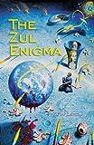 The Zul Enigma