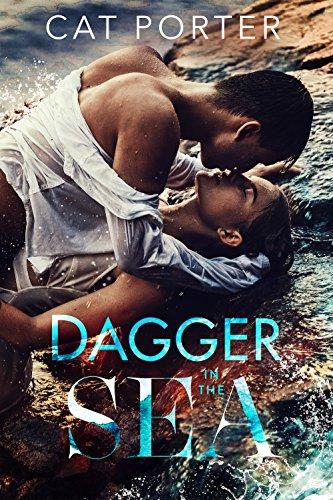 Dagger In The Sea by Cat Porter