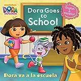 Dora Goes to School/Dora Va a la Escuela (Dora the Explorer) (Pictureback(R))