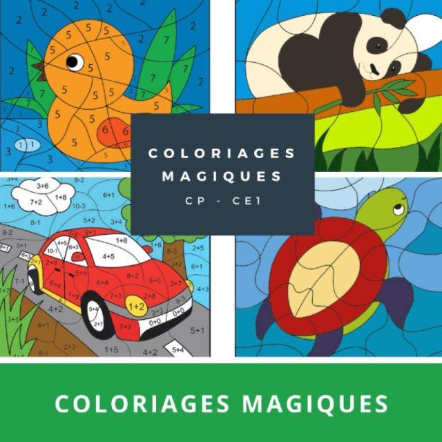 Coloriages magiques CP CE23: Livre de coloriage pour les enfants