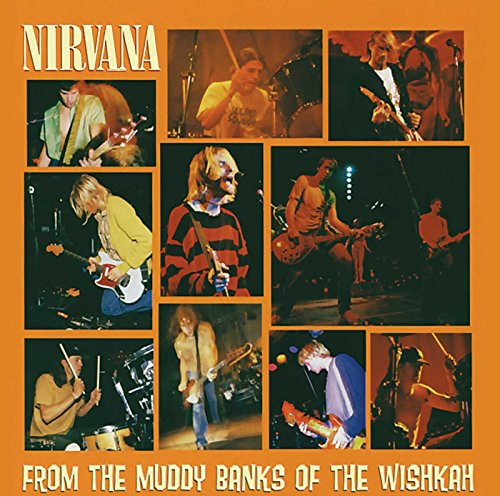 From the Muddy Banks of the Wishkah: Nirvana: Amazon.fr: Musique