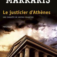 Trilogie de la crise - 02 - Le justicier d'Athènes : Petros Markaris