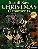 Scroll Saw Christmas Ornaments: More Than 200 Patterns (Fox Chapel Publishing) Full-Size Drawings of Religious & Traditional Designs: Santas, Snowmen, Fretwork, Ornate Words, Novelties, and Wildlife