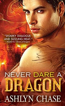 Never Dare a Dragon (Boston Dragons Book 3) by [Chase, Ashlyn]