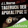 Tagebuch der Apokalypse 2 Hörbuch