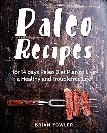 Paleo Diet Cookbook: Paleo Recipes for 14 days Paleo Diet