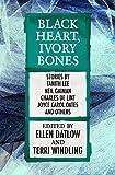 Black Heart, Ivory Bones (Fairy Tale Anthologies Book 6)