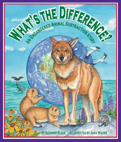 What's the Difference? An Endangered Animal Subtraction Story (Arbordale Collection)