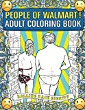 The #1 Funniest Adult Coloring Book on Amazon! Brought to you by the wildly popular website, PeopleofWalmart.com, this OFFICIAL adult coloring book is a GAME CHANGER. Nothing you have ever seen in your life has prepared you for the hilarity you are a...