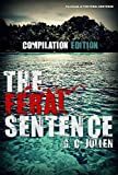 The Feral Sentence (Compilation Edition)